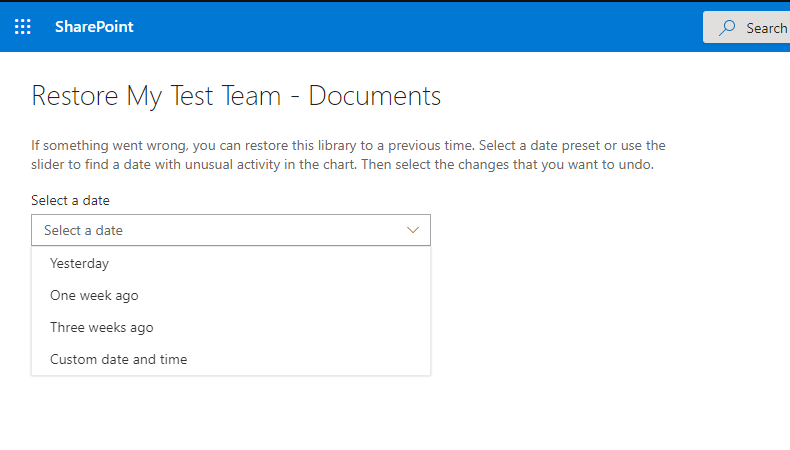 Restore and Select a date